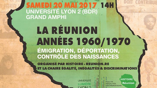 [AGENDA] Lyon, 20/05/2017. La Réunion des années 1960-1970 : émigration, déportation et contrôle des naissances