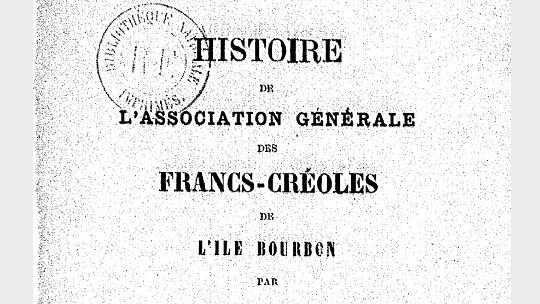 L'histoire des francs-créoles de l'île bourbon
